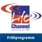 Life Channel - Frühprogramm Podcast Download