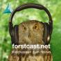 Forstcast für Waldfreunde Podcast herunterladen