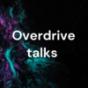Overdrive talks