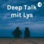 Deep Talk mit Lys