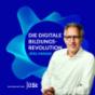 Die digitale Bildungsrevolution Podcast Download