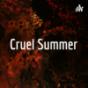 Cruel Summer Podcast Download
