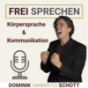 FREI SPRECHEN - Körpersprache & Kommunikation