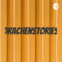 DRACHENSTORIES