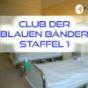 CLUB Der Blauen Bänder. Staffel 1