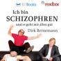 Ich bin schizophren und es geht mir allen gut - Der Dirk Bernemann Literatur-Podcast von www.readbox.net