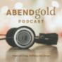 AbendGold Podcast - Folgen mit Klang, Hoffnung und Liturgie