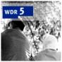 Alte und neue Heimat im WDR 5 - Radio zum Mitnehmen Podcast Download
