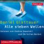 Daniel Glattauer - Alle sieben Wellen Podcast Download