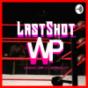 LastShot der Womens Wrestling Podcast