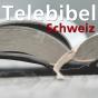 Telebibel Schweiz Podcast herunterladen