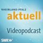 SWR - Rheinland-Pfalz aktuell Podcast herunterladen