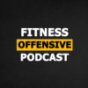 FITNESSOFFENSIVE Podcast Download