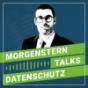 MORGENSTERN talks Datenschutz