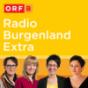 ORF Burgenland - Radio Burgenland Extra Podcast Download