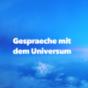 Gespräche mit dem Universum