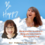 Be Happy - Der Frauenpodcast