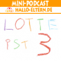 Lotte ist 3 Podcast Download
