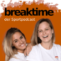 Breaktime – Der Sportpodcast