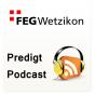 FEG Wetzikon Podcast herunterladen