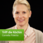 Cornelia Poletto: Triff die Köchin Podcast Download