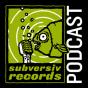 subversiv records Podcast Podcast herunterladen