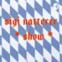 Sigi Natterer Show