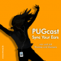 PUGcast - Sync Your Ears