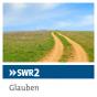SWR2 - Religion und Gesellschaft Podcast Download
