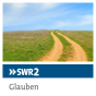 SWR2 - Religion und Gesellschaft Podcast herunterladen
