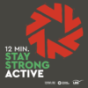 12min.StayStrong #active