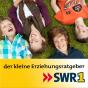 SWR1 BW - der kleine Erziehungsratgeber Podcast herunterladen