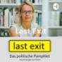 Last Exit - Das politische Pamphlet Podcast Download