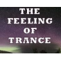 The Feeling of Trance Podcast (mp3) Podcast Download