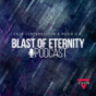 Blast of Eternity Podcast