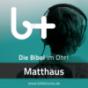 bibletunes.de » Matthäus Podcast herunterladen