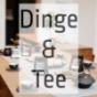 Dinge & Tee