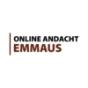 Online Andacht - Emmaus