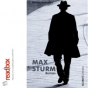 Max Sturm - der Hörbuch-Podcast zum Buch von Oliver Kukulka Podcast Download