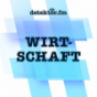 Wirtschaft – detektor.fm Podcast Download