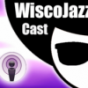 WiscoJazz-Cast Podcast Download