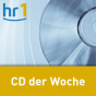 hr1 - CD der Woche Podcast Download