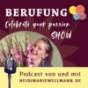 Celebrate your Passion - DER Podcast für Berufung & Seelen-Business mit Heidi Marie Wellmann