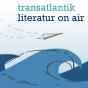 transatlantik | literatur on air Podcast Download