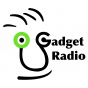 Gadget Radio Podcast Download
