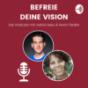 Befreie deine Vision mit Astrid Hess und Kevin Fiedler