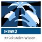 SWR2 99 Sekunden Wissen Podcast herunterladen