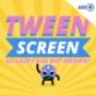 TWEEN Screen Podcast Download