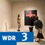 Kunstrezension im WDR 3-Radio zum Mitnehmen Podcast herunterladen
