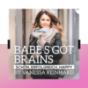 Babe's got Brains